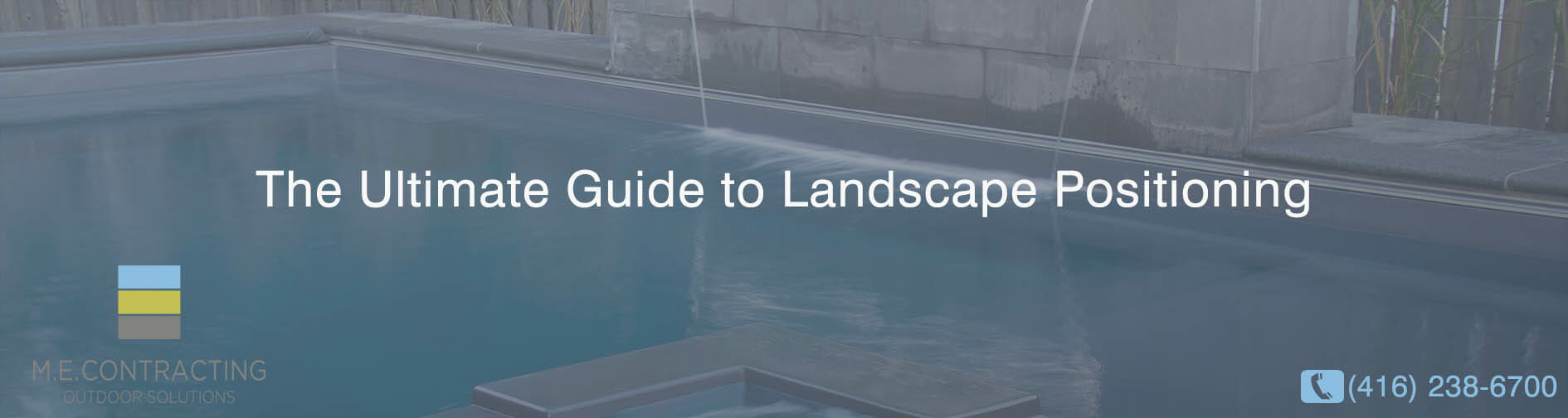 The Ultimate Guide to Landscape Positioning